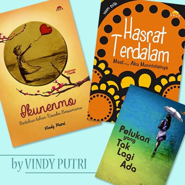(Dari Kiri Atas) Novel Ikunenmo, Hasrat Terdalam, dan Pelukan yang Tak Lagi Ada, karya Vindy Putri