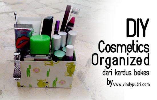 DIY: Cosmetics Organized, Dari Kardus Bekas