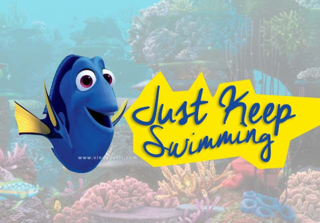 Just Keep Swimming by Dory
